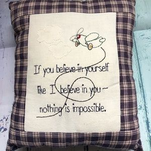 """Pillow with Detailed """"if you believe in yourself"""""""